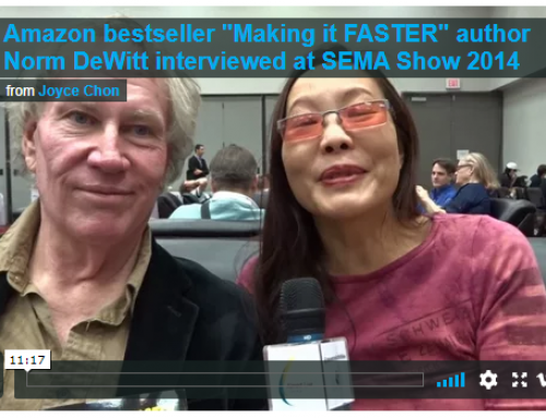 Making it Faster | Norm DeWitt at the SEMA Show 2014 in Las Vegas